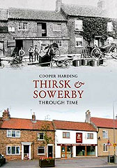 Thirsk and Sowerby Through Time